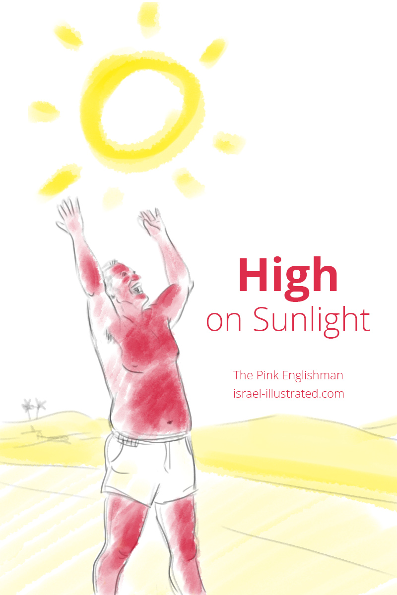 The Pink Englishman - High on Sunlight in Israel